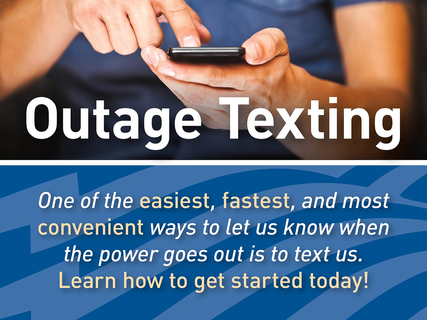 Outage Texting Introduction